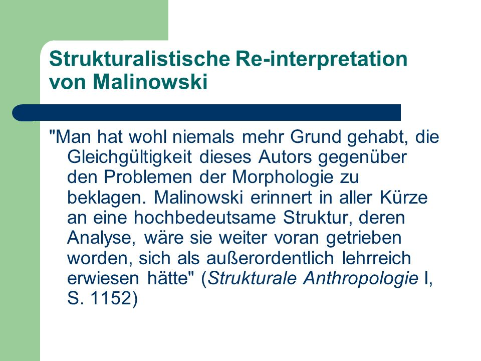 Strukturalistische Re-interpretation von Malinowski
