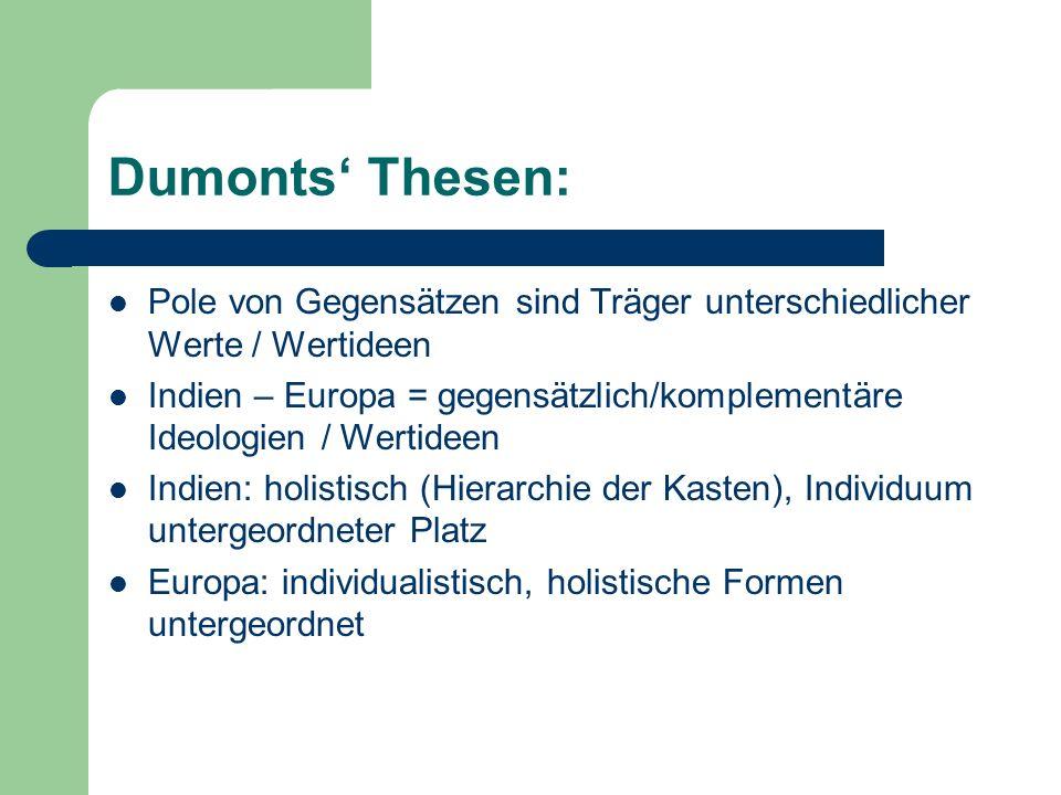 Dumonts' Thesen: Pole von Gegensätzen sind Träger unterschiedlicher Werte / Wertideen.