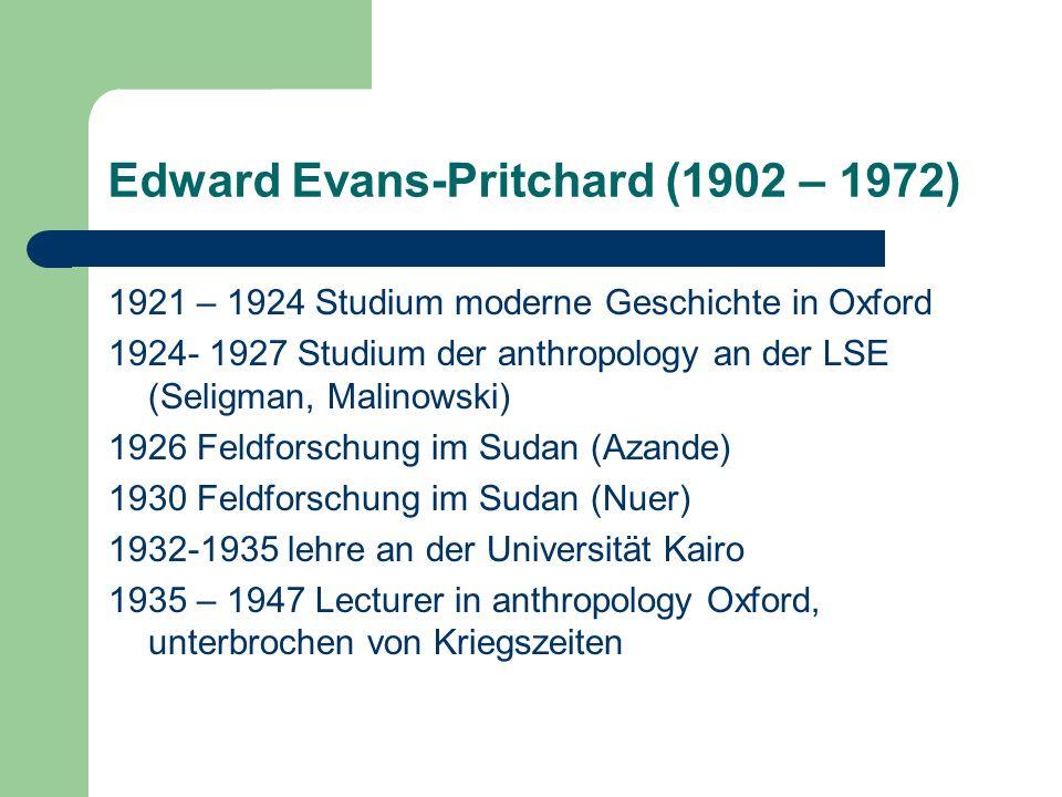 Edward Evans-Pritchard (1902 – 1972)