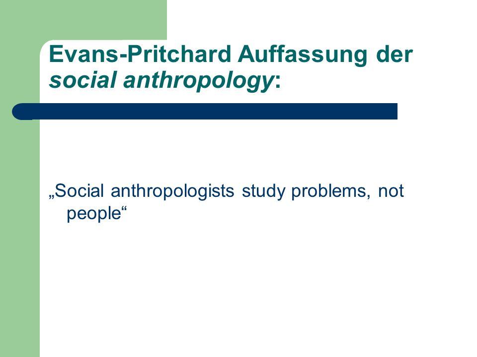 Evans-Pritchard Auffassung der social anthropology: