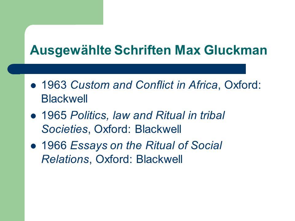 Ausgewählte Schriften Max Gluckman