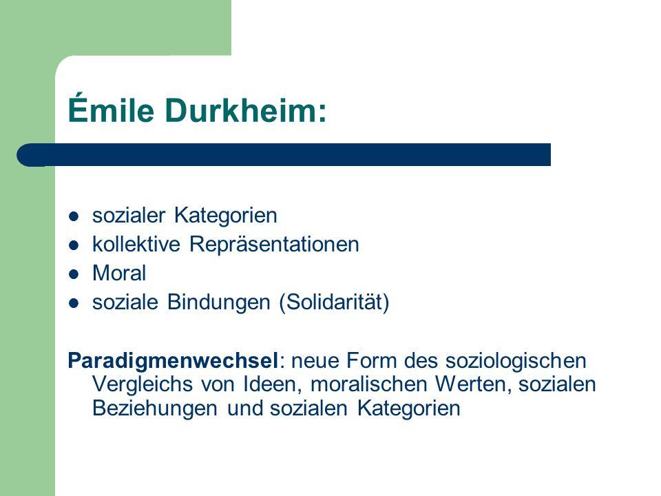 Émile Durkheim: sozialer Kategorien kollektive Repräsentationen Moral