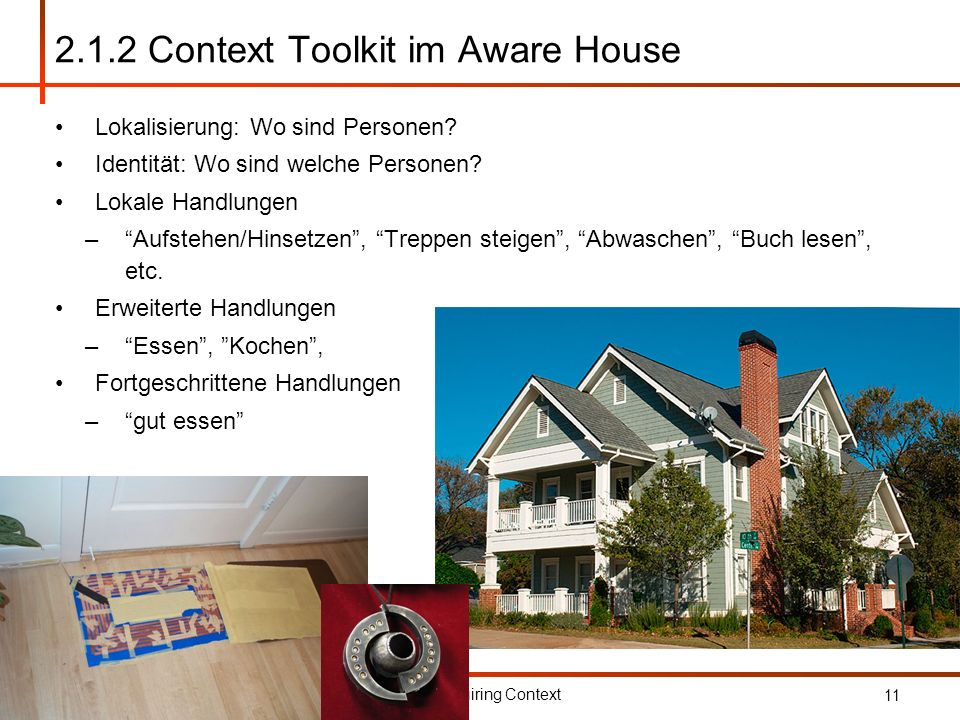 2.1.2 Context Toolkit im Aware House