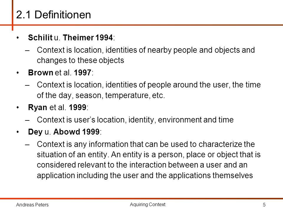 2.1 Definitionen Schilit u. Theimer 1994: