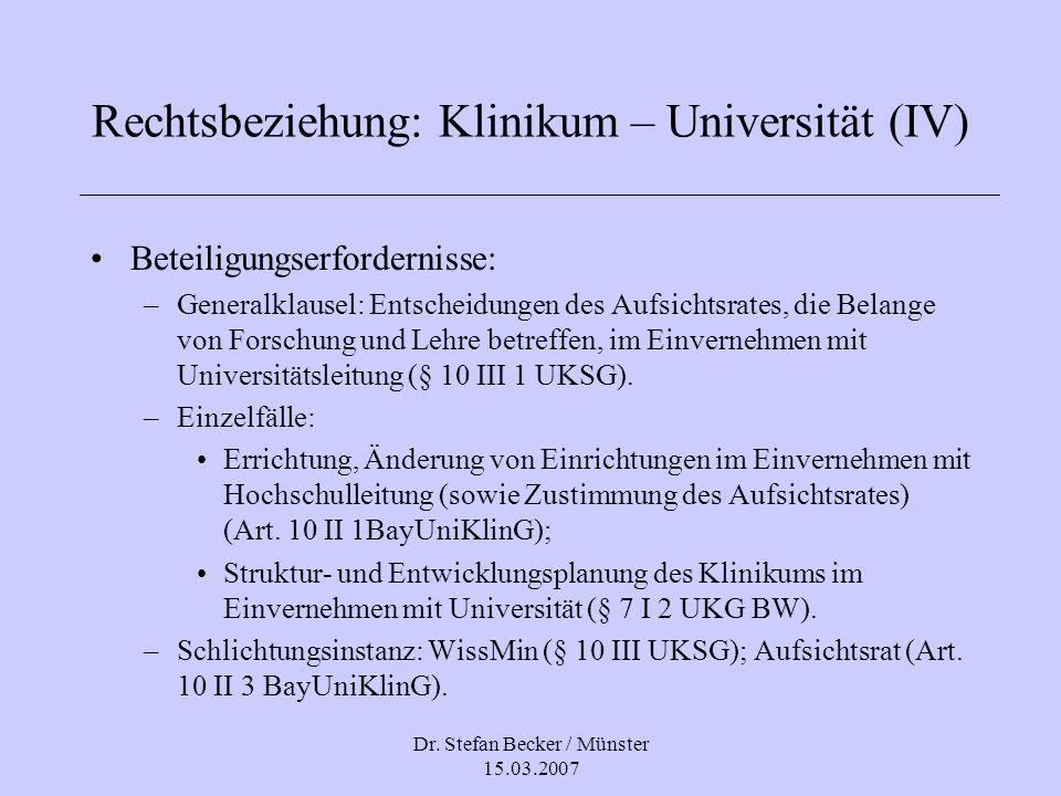 Rechtsbeziehung: Klinikum – Universität (IV)