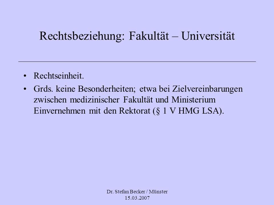 Rechtsbeziehung: Fakultät – Universität