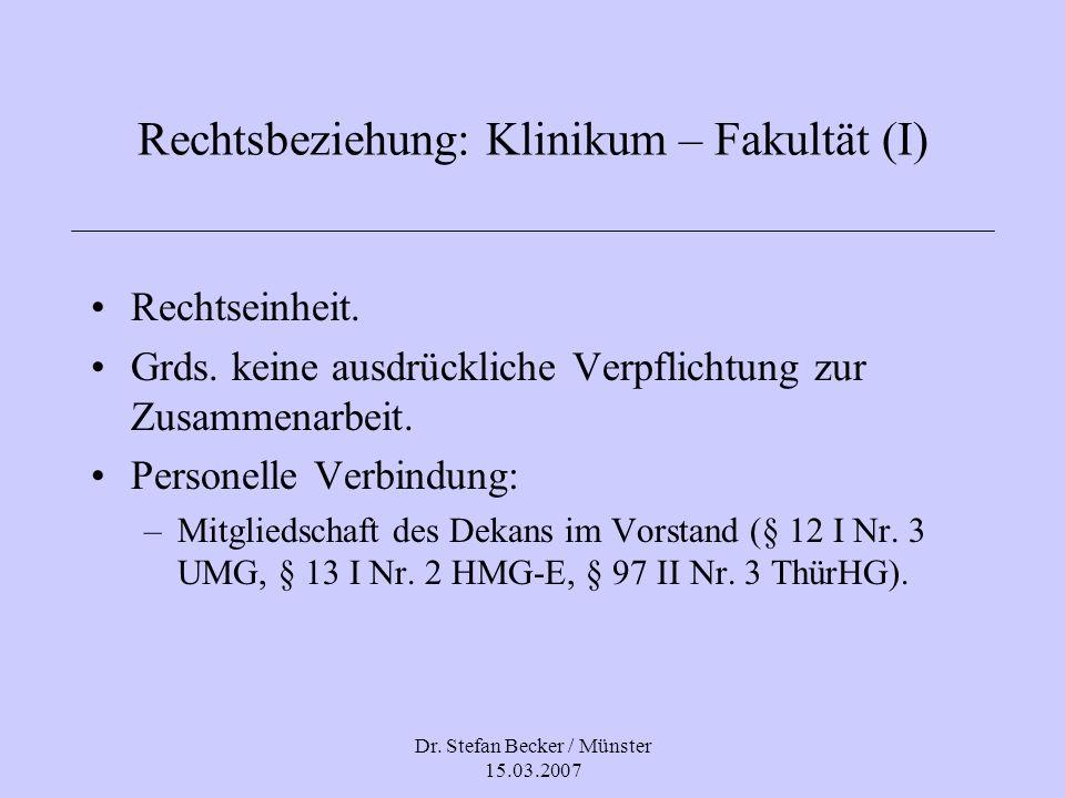 Rechtsbeziehung: Klinikum – Fakultät (I)