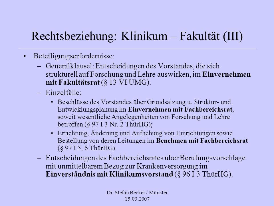 Rechtsbeziehung: Klinikum – Fakultät (III)