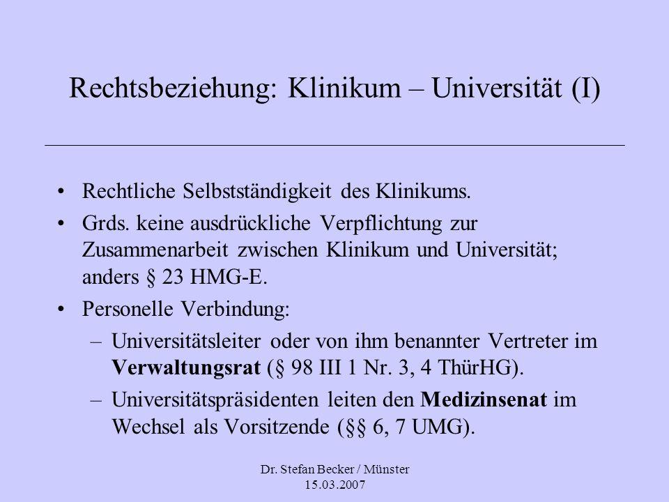 Rechtsbeziehung: Klinikum – Universität (I)