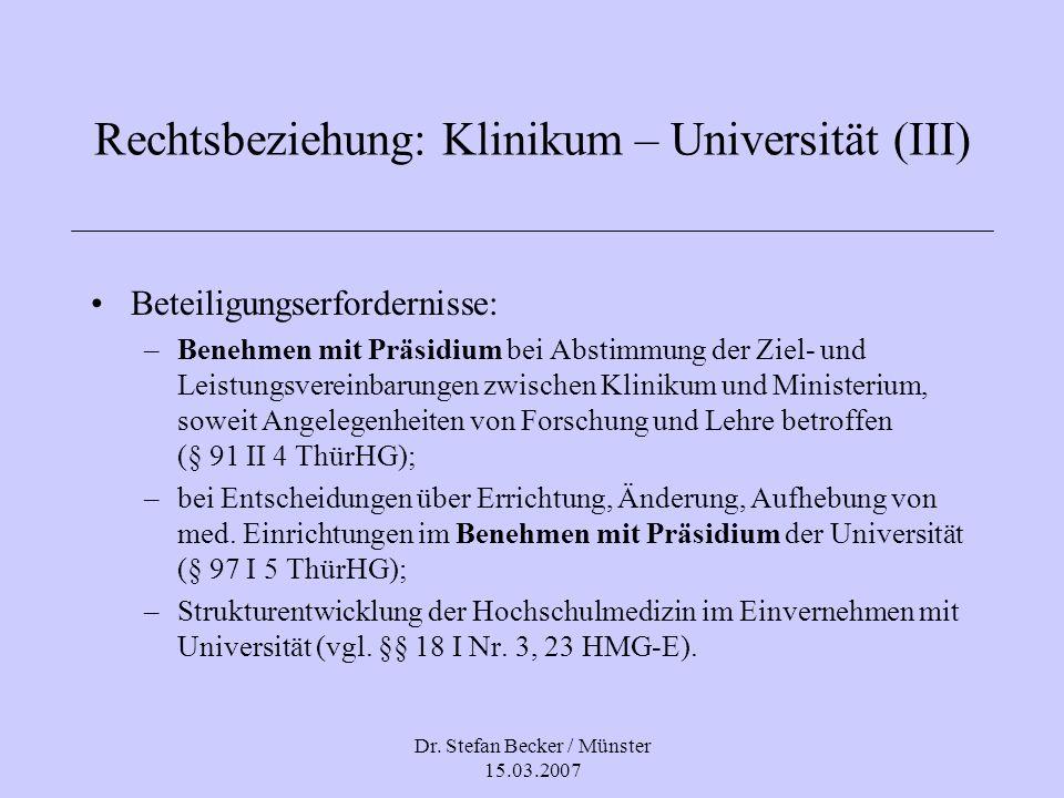Rechtsbeziehung: Klinikum – Universität (III)