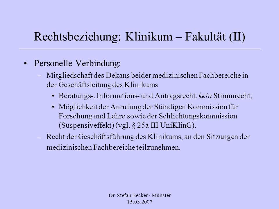 Rechtsbeziehung: Klinikum – Fakultät (II)