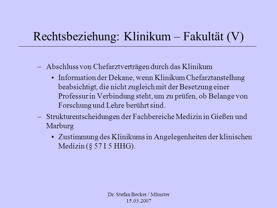 Rechtsbeziehung: Klinikum – Fakultät (V)