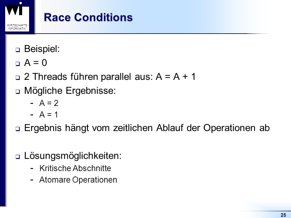 Race Conditions Beispiel: A = 0