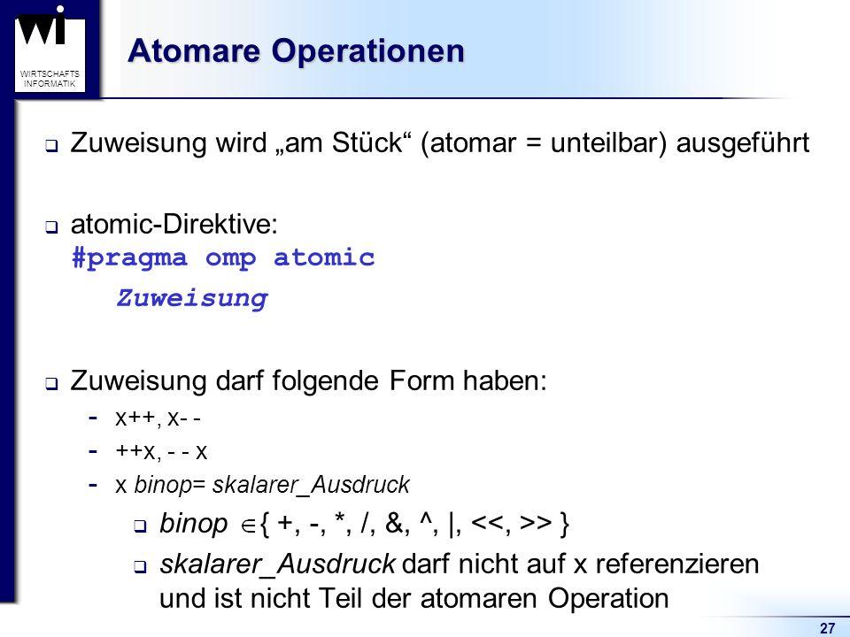 """Atomare Operationen Zuweisung wird """"am Stück (atomar = unteilbar) ausgeführt. atomic-Direktive: #pragma omp atomic."""