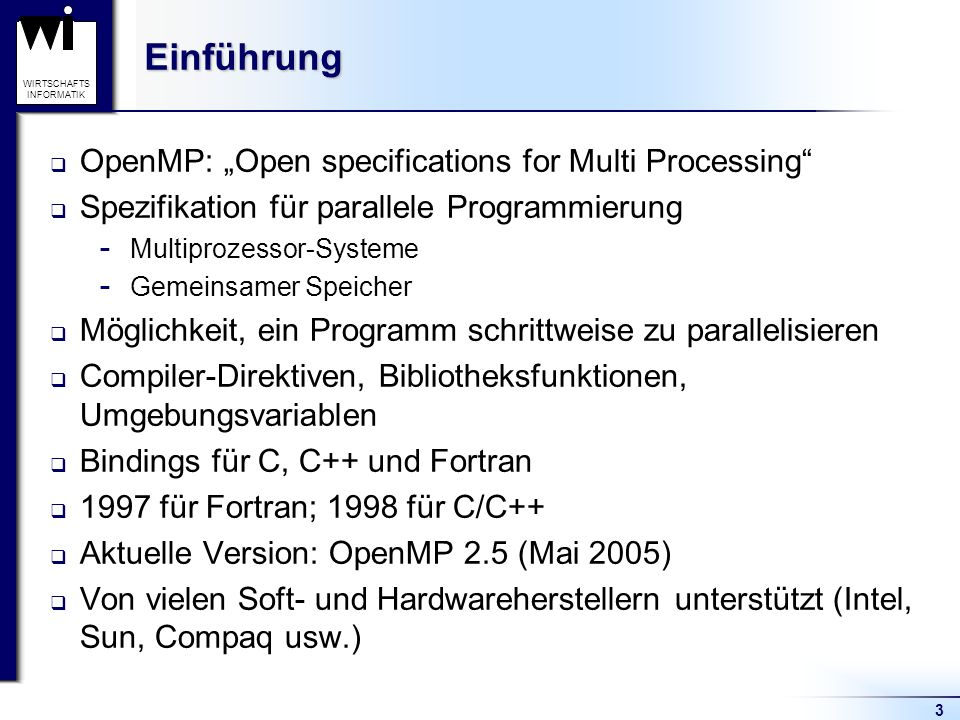 "Einführung OpenMP: ""Open specifications for Multi Processing"