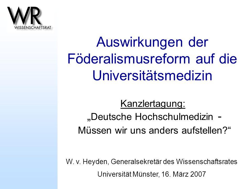 Auswirkungen der Föderalismusreform auf die Universitätsmedizin