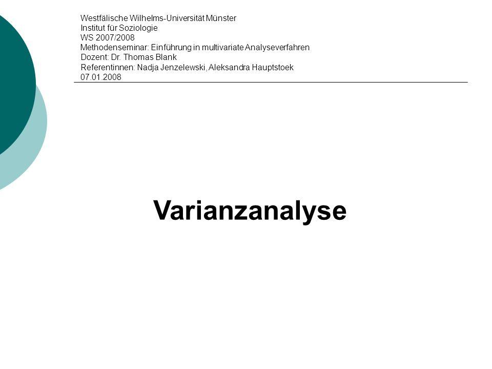 Varianzanalyse Westfälische Wilhelms-Universität Münster