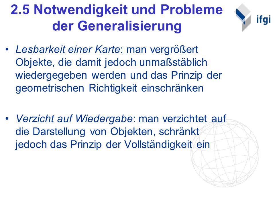 2.5 Notwendigkeit und Probleme der Generalisierung