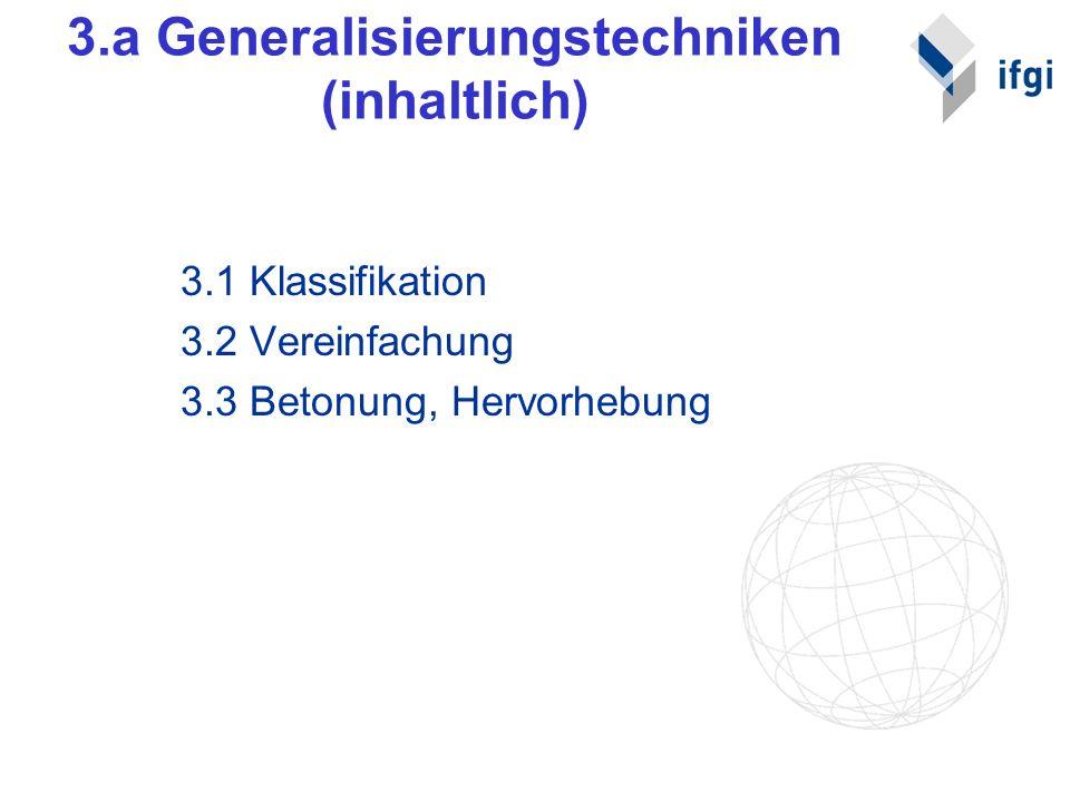 3.a Generalisierungstechniken (inhaltlich)