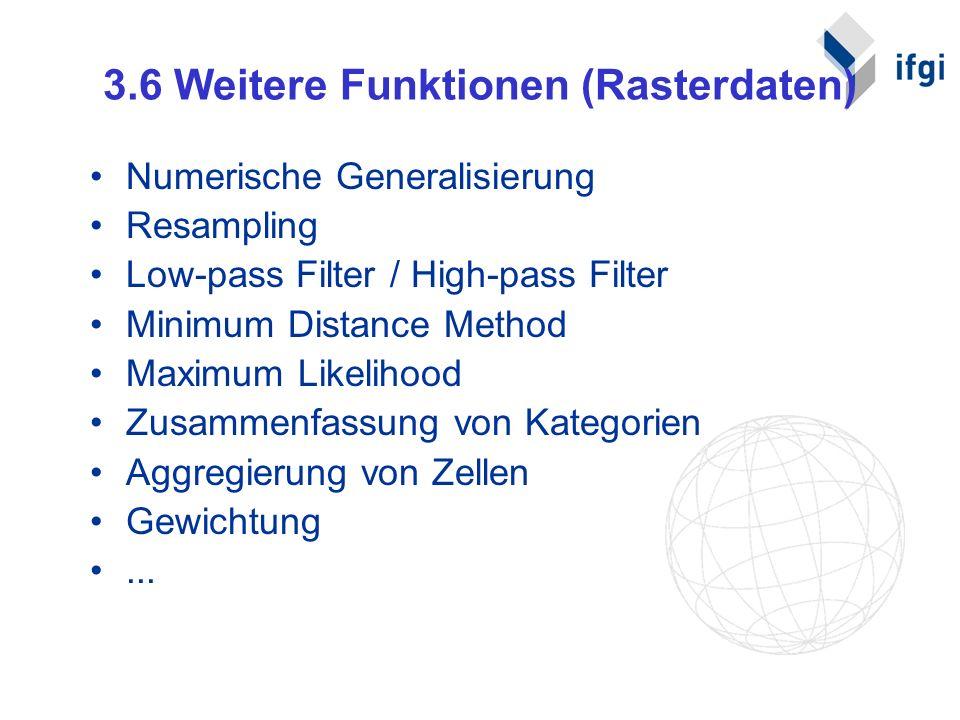 3.6 Weitere Funktionen (Rasterdaten)