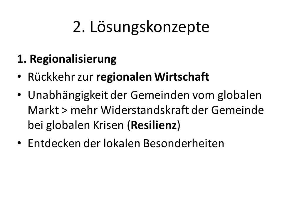 2. Lösungskonzepte 1. Regionalisierung