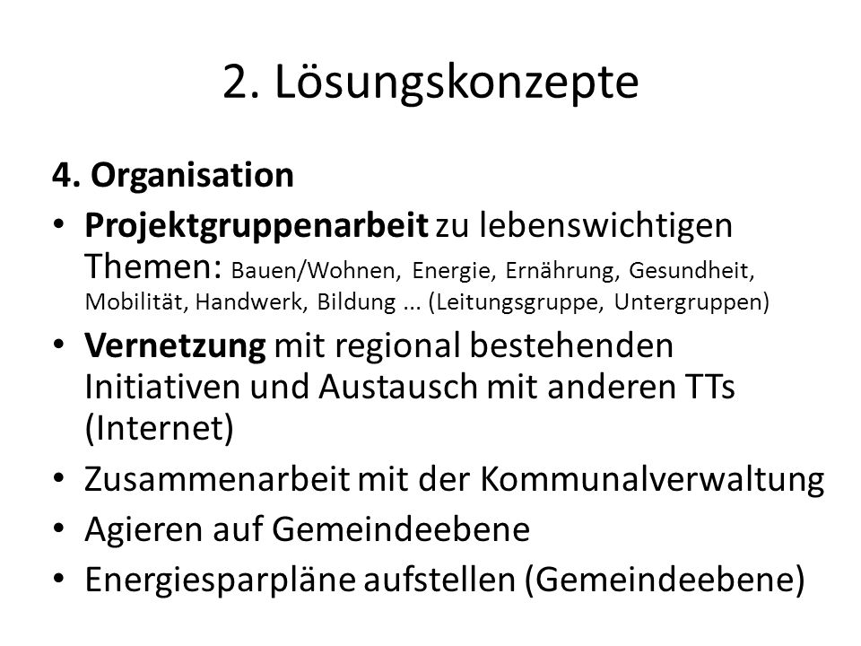 2. Lösungskonzepte 4. Organisation