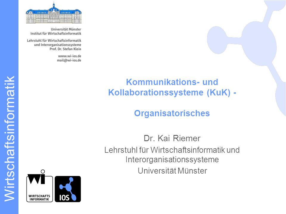 Kommunikations- und Kollaborationssysteme (KuK) - Organisatorisches