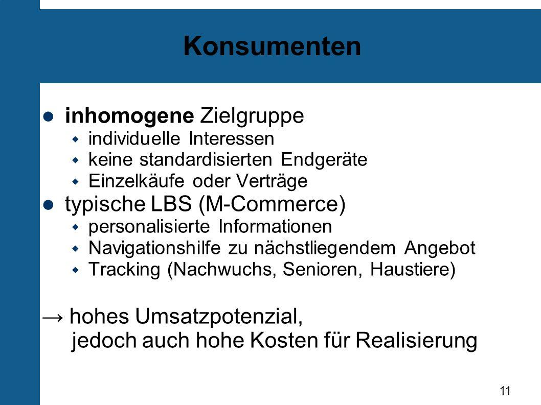 Konsumenten inhomogene Zielgruppe typische LBS (M-Commerce)