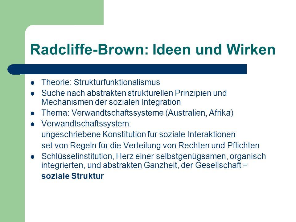 Radcliffe-Brown: Ideen und Wirken