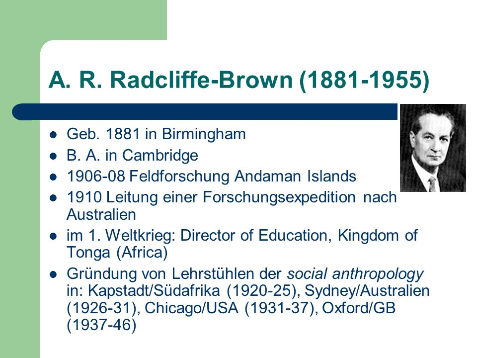 A. R. Radcliffe-Brown (1881-1955)