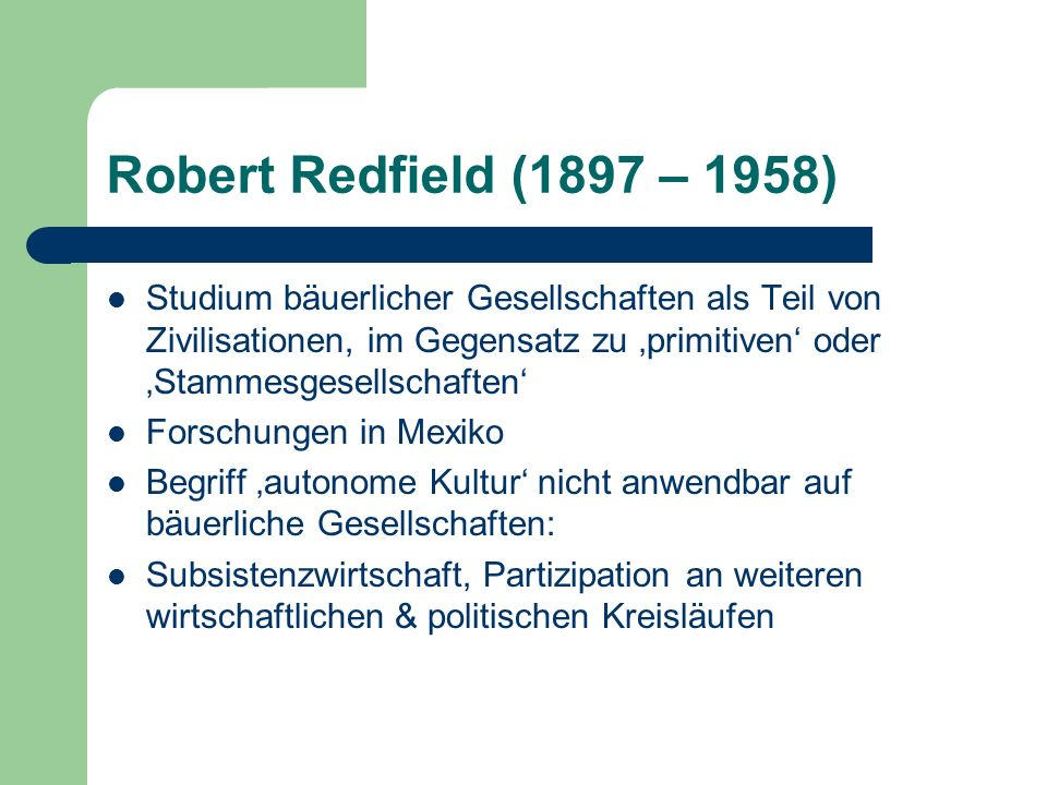 Robert Redfield (1897 – 1958)