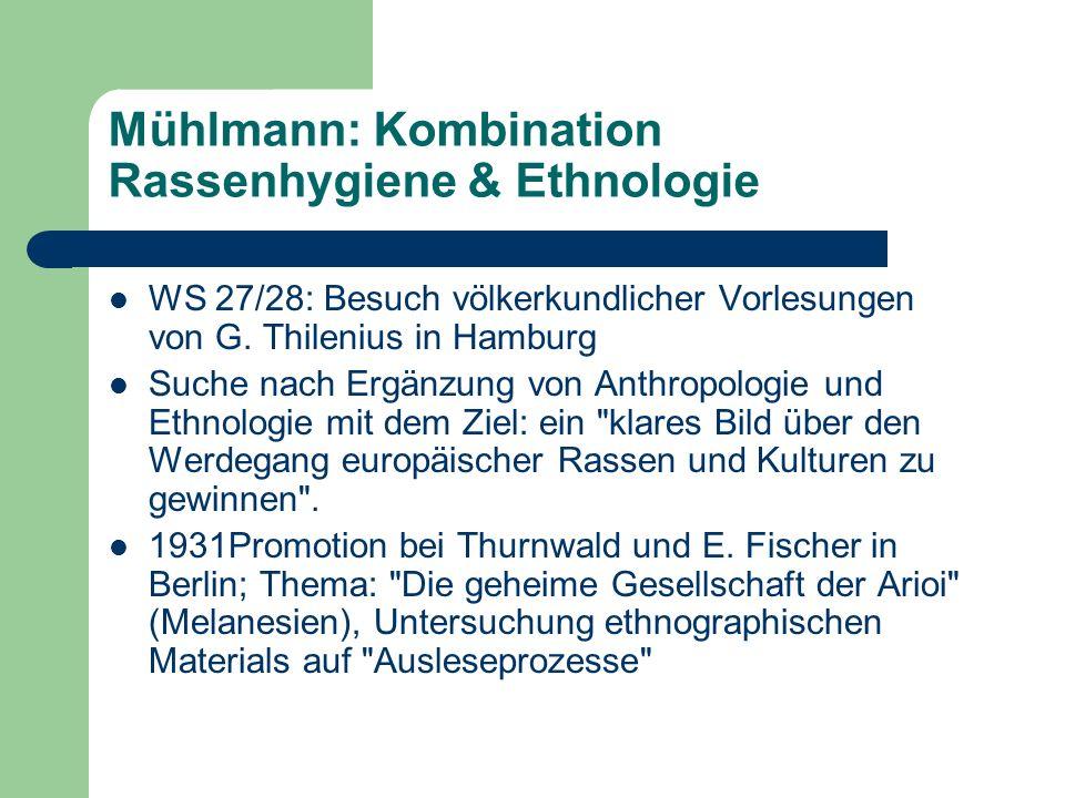 Mühlmann: Kombination Rassenhygiene & Ethnologie