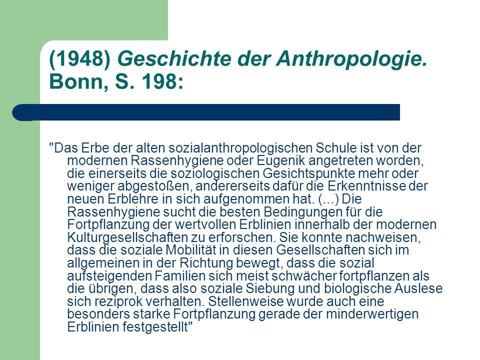 (1948) Geschichte der Anthropologie. Bonn, S. 198: