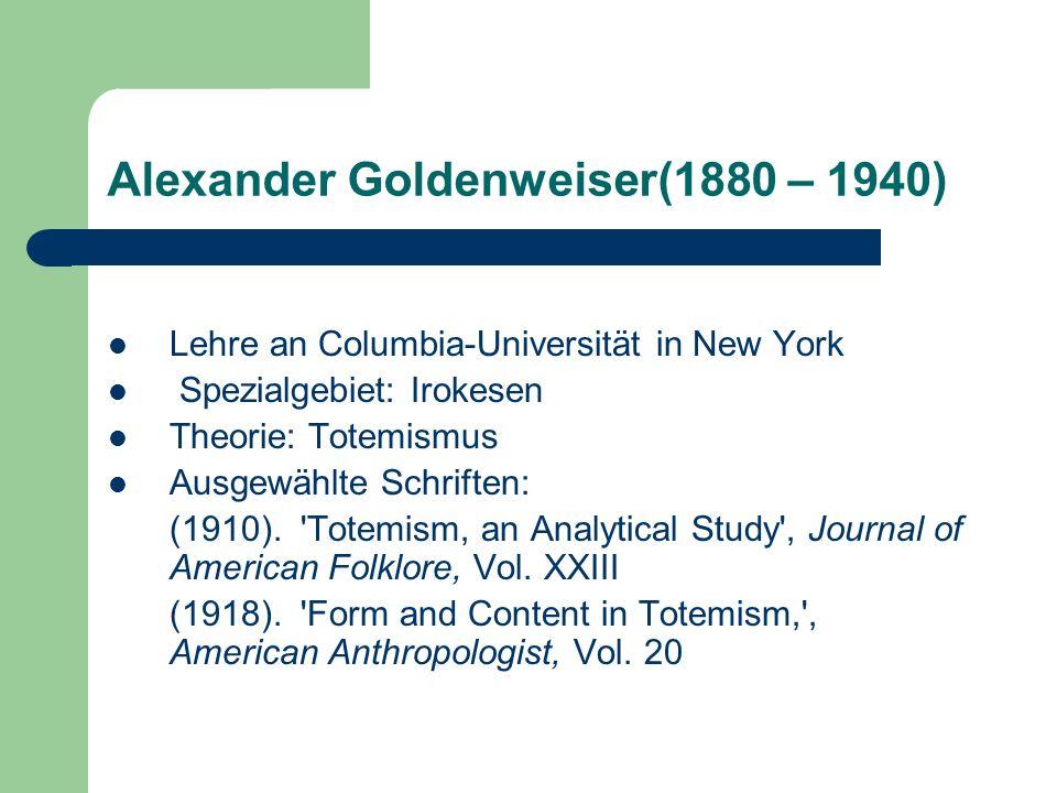 Alexander Goldenweiser(1880 – 1940)