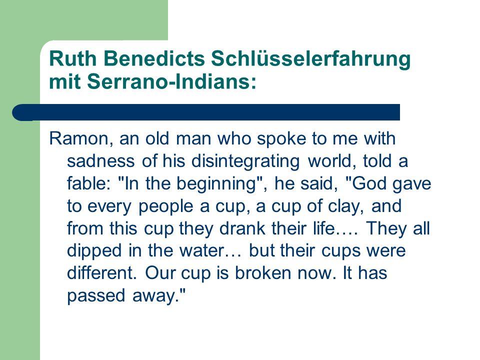 Ruth Benedicts Schlüsselerfahrung mit Serrano-Indians: