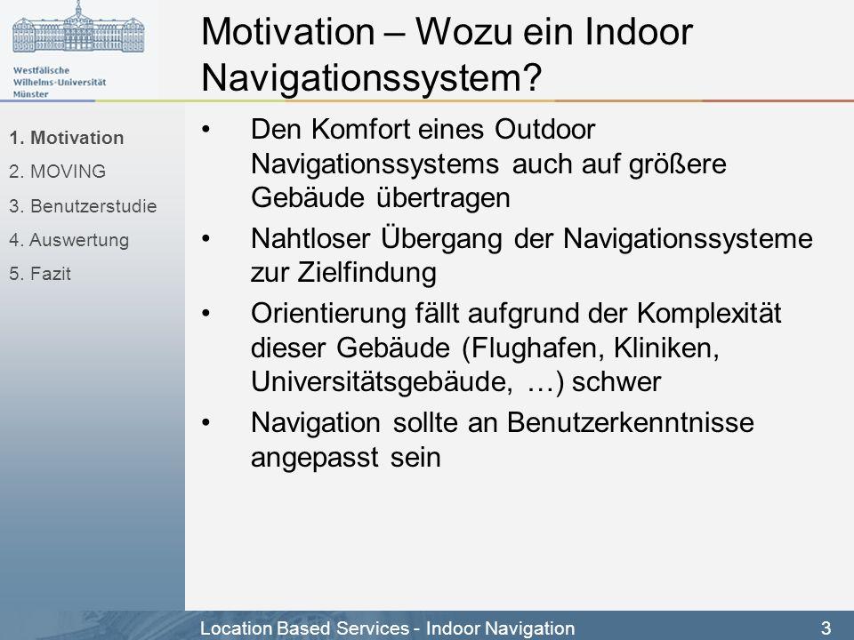 Motivation – Wozu ein Indoor Navigationssystem