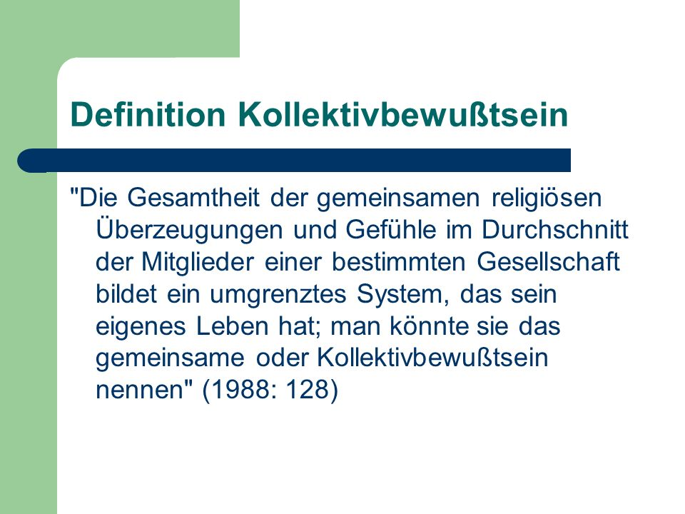 Definition Kollektivbewußtsein