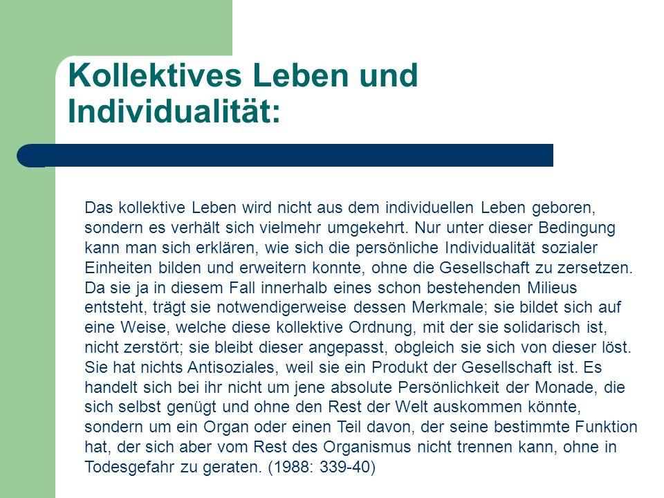 Kollektives Leben und Individualität: