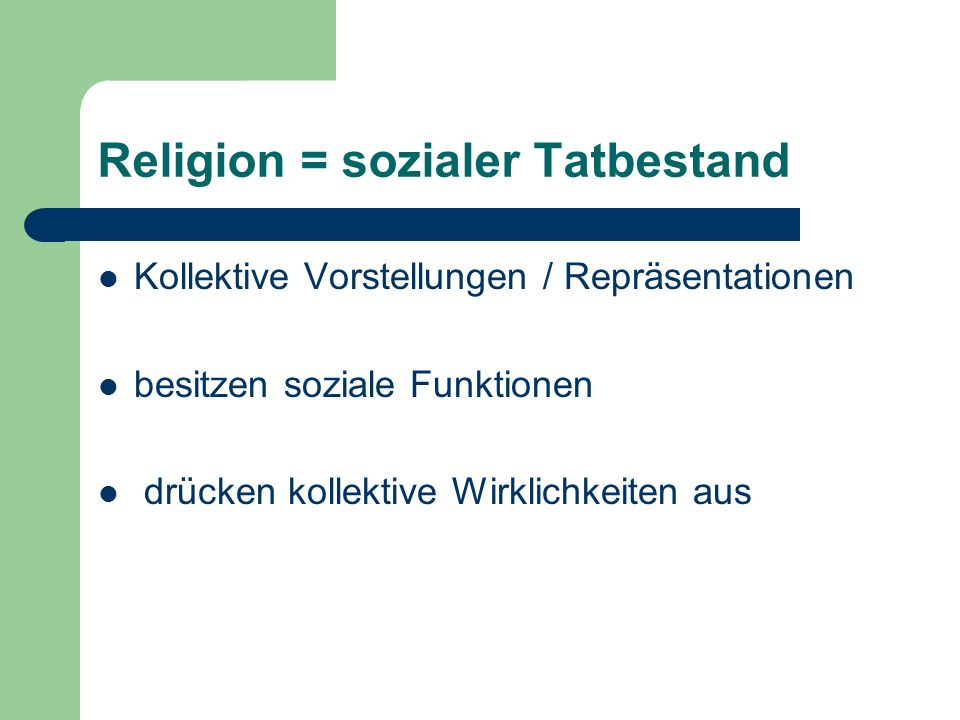 Religion = sozialer Tatbestand