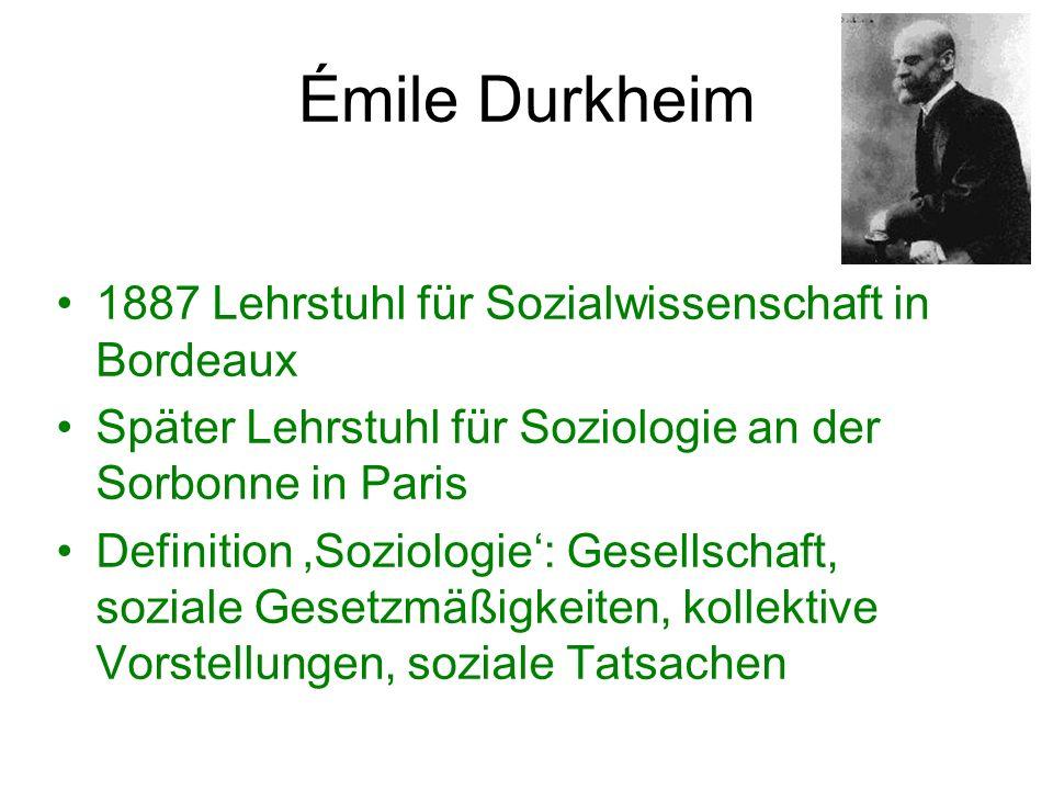 Émile Durkheim 1887 Lehrstuhl für Sozialwissenschaft in Bordeaux