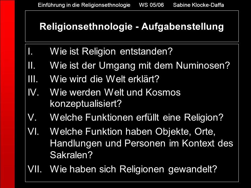 Religionsethnologie - Aufgabenstellung