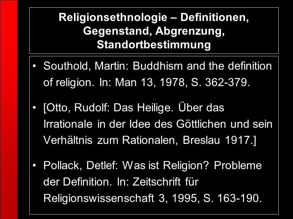 Religionsethnologie – Definitionen, Gegenstand, Abgrenzung, Standortbestimmung