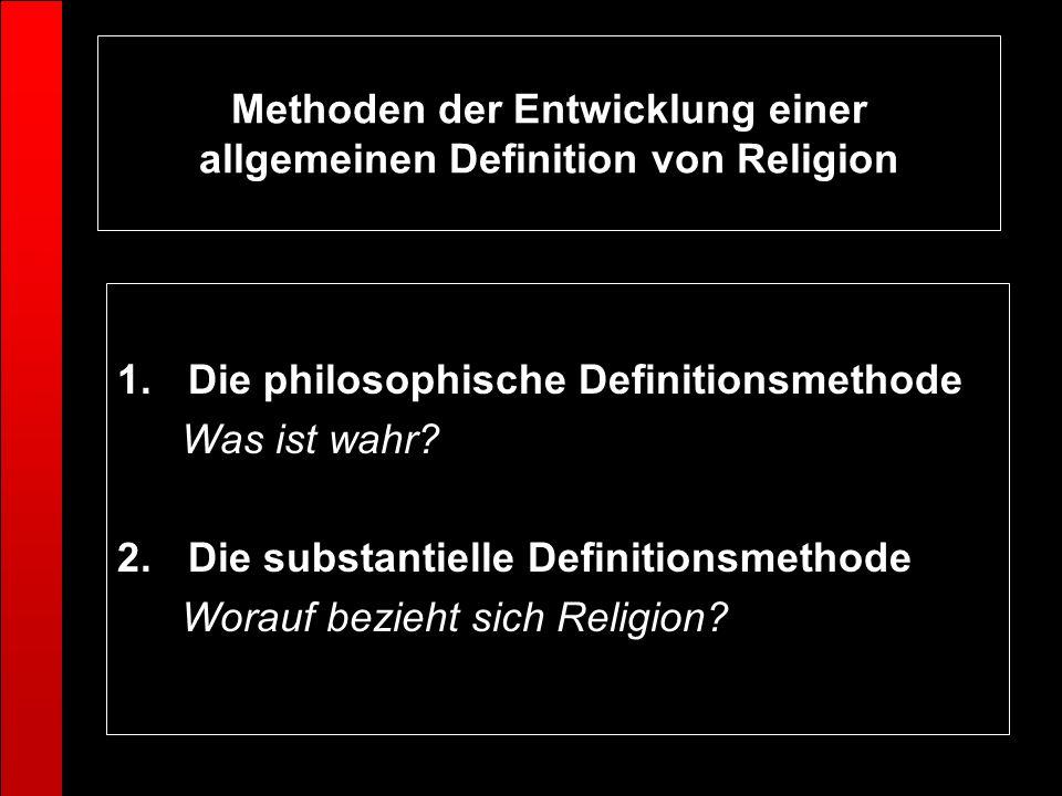 Methoden der Entwicklung einer allgemeinen Definition von Religion