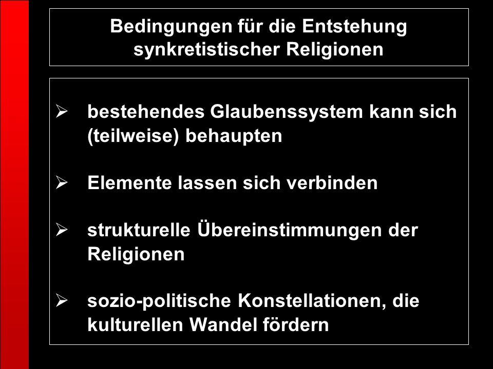 Bedingungen für die Entstehung synkretistischer Religionen