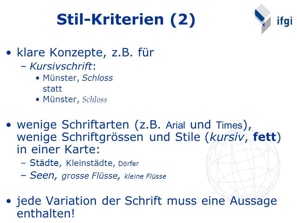Stil-Kriterien (2) klare Konzepte, z.B. für