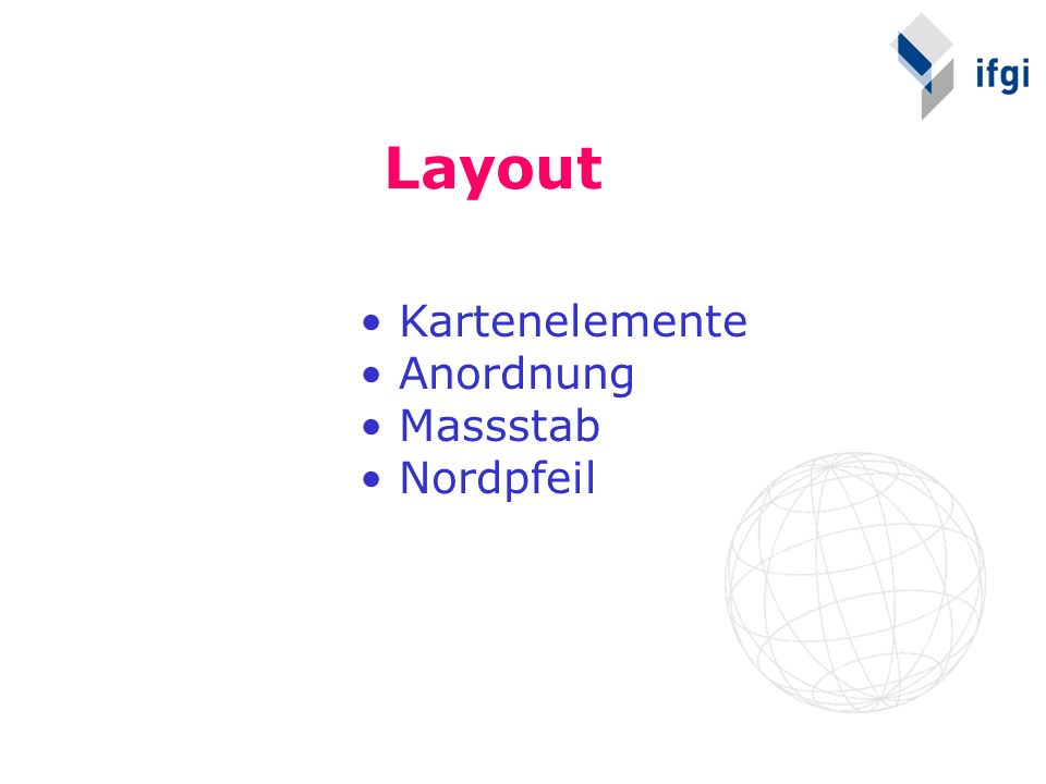 Layout Kartenelemente Anordnung Massstab Nordpfeil