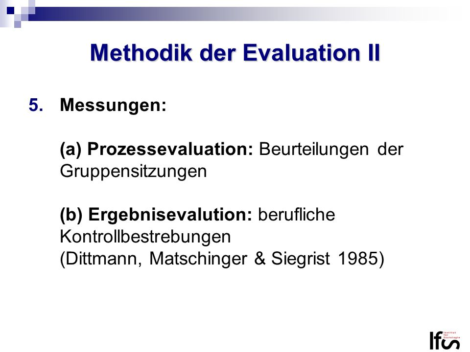 Methodik der Evaluation II