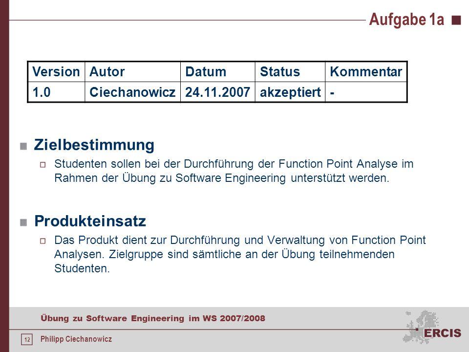 Aufgabe 1a Zielbestimmung Produkteinsatz Version Autor Datum Status