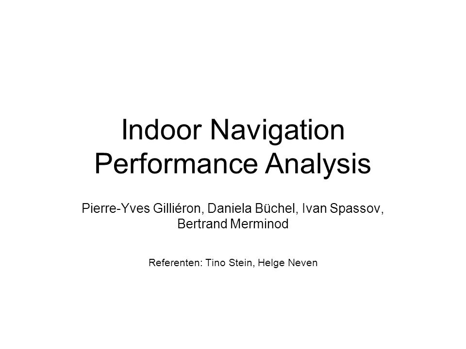 Indoor Navigation Performance Analysis