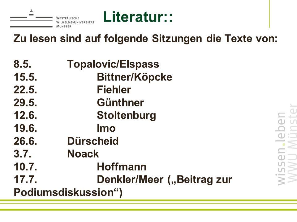 Literatur:: Zu lesen sind auf folgende Sitzungen die Texte von: